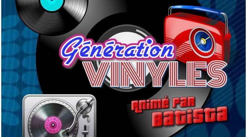 Le lundi c'est génération vinyles avec batista de 21h a 23h